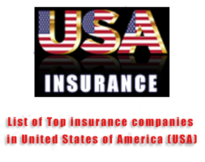 List of Top Insurance Companies in United States of America (USA)